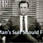 man's suit should fit