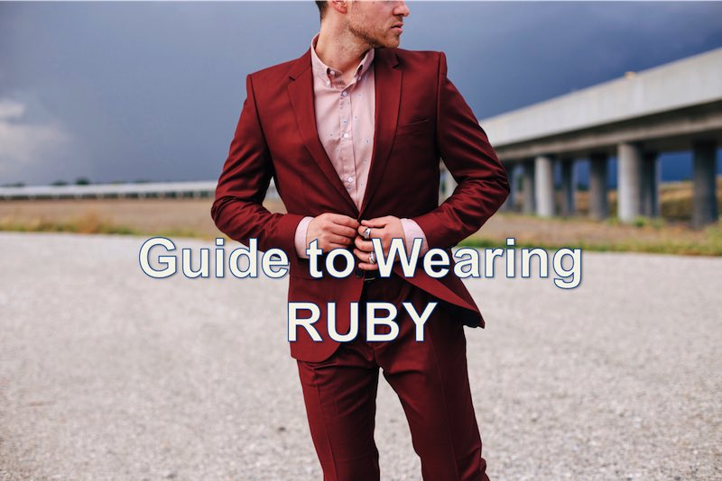 man's guide to wearing ruby