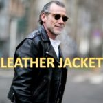 My Tricks When Choosing the Best Leather Jacket for Men