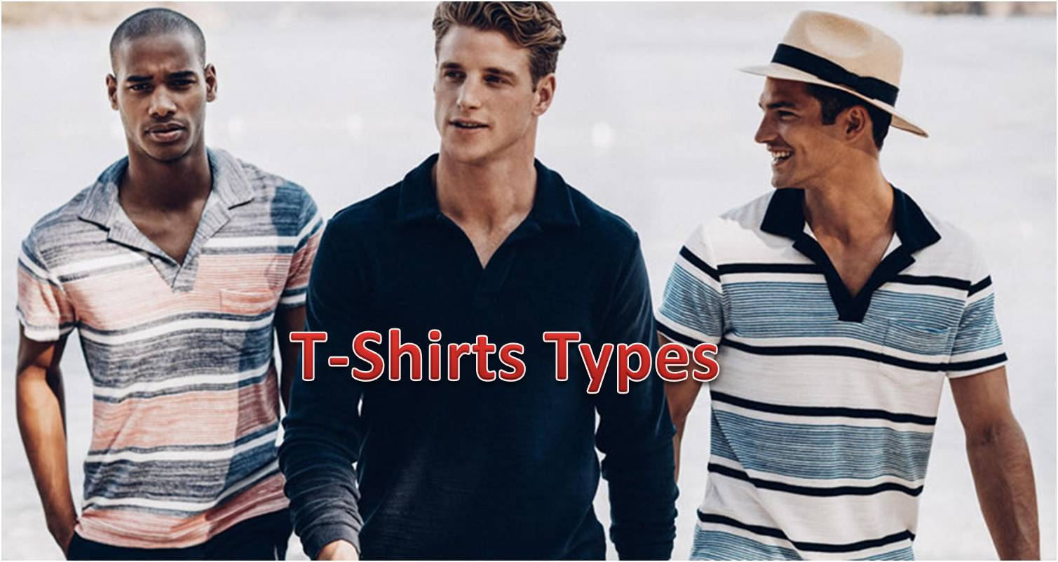 5 Must Have T Shirts Types